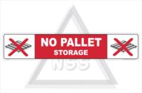 No Pallet Storage sign