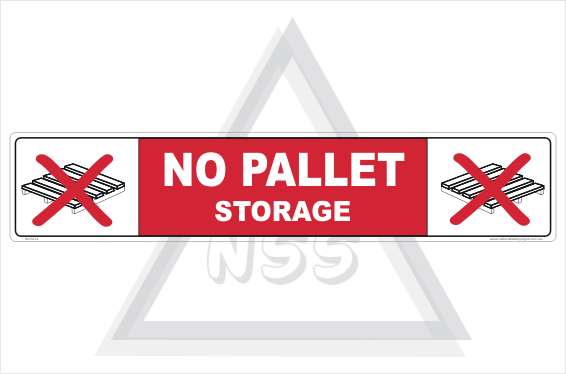 No Pallet Storage sign