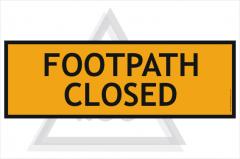 Footpath Closed sign 600x200mm