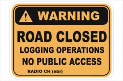 Logging Operations Road Closed