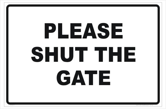 Please shut the gate sign