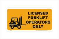 Licensed Forklift Operators sign