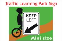Mini Keep Left sign