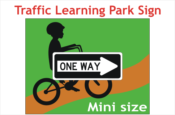 One Way sign - Road safety park