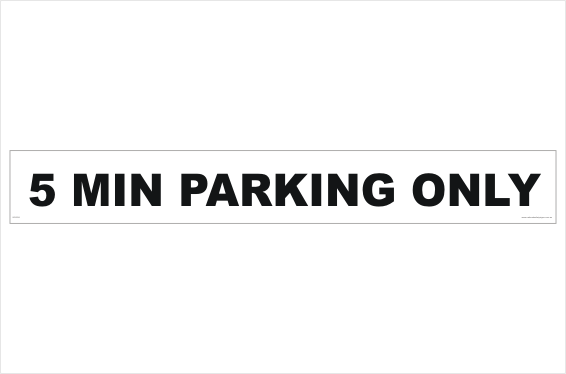 5 Min Parking Only sign
