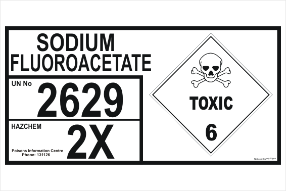 Sodium Fluoroacetate storage panel sign