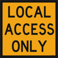 Multi Message Local Access Only Sign