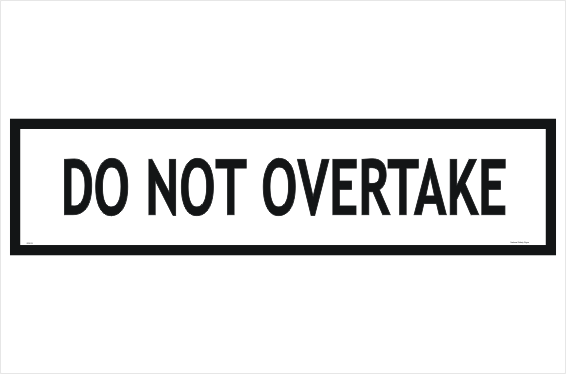 Multi Message Do Not Overtake sign
