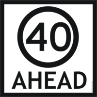 40 Ahead sign