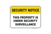 Property under surveillance sign