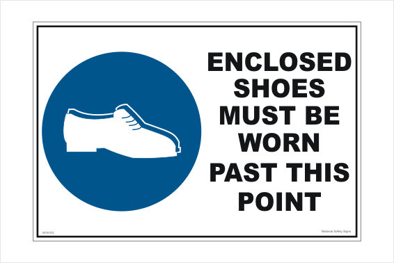 Enclosed Shoes sign