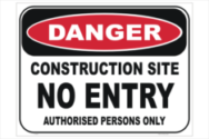 Construction Site No Entry sign