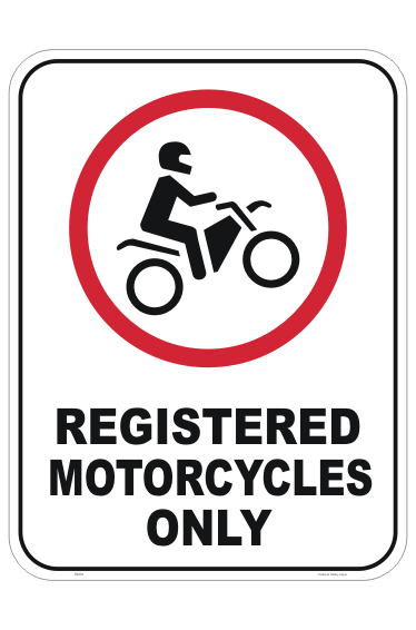 Registered Motorcycles Only sign