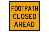 Footpath Closed Ahead sign