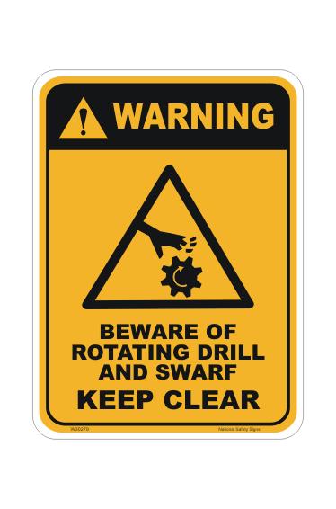 Beware Rotating Drill & Swarf sign