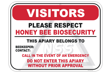 Beekepers Honey Bee Biosecurity Sign from National Safety Signs
