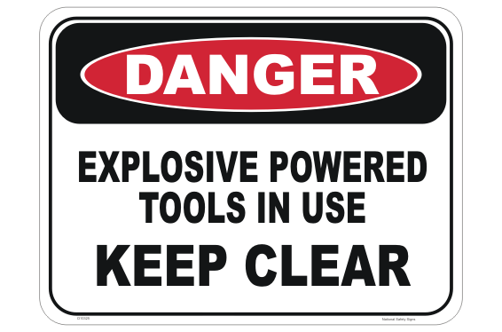 Explosive Powered Tools sign