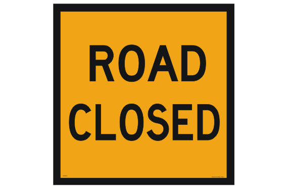 Road Closed sign. Multi-message signs