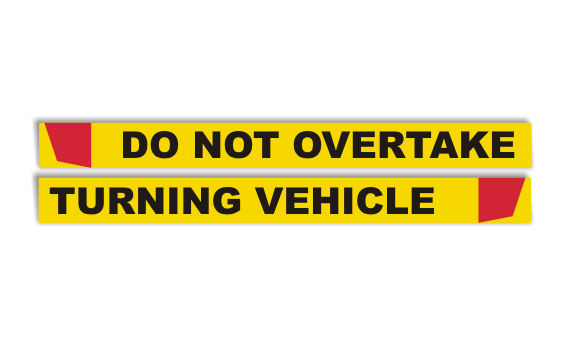 Do Not Overtake Rear Marker 1800x80mm. Do Not overtake Turning Vehicle reflective sign.