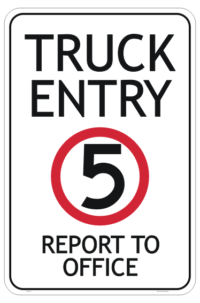 Truck Entry Report to Office sign