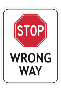 Stop Wrong Way sign