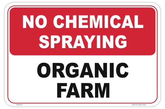 No Chemical Spraying Sign