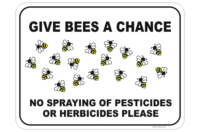 No Spraying Bees Sign
