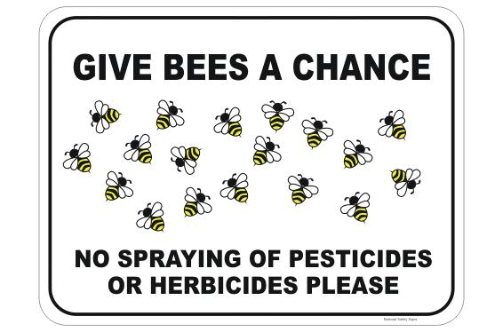 No Spraying Bees Sign
