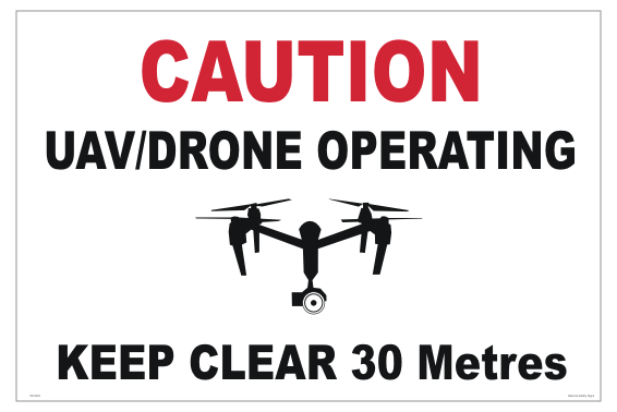 Drone sign 30 Metres