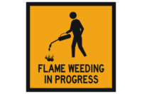 Flame Weeding sign