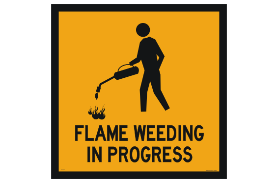 Flame Weeding sign