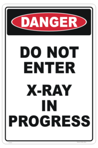 X-Ray in Progress sign