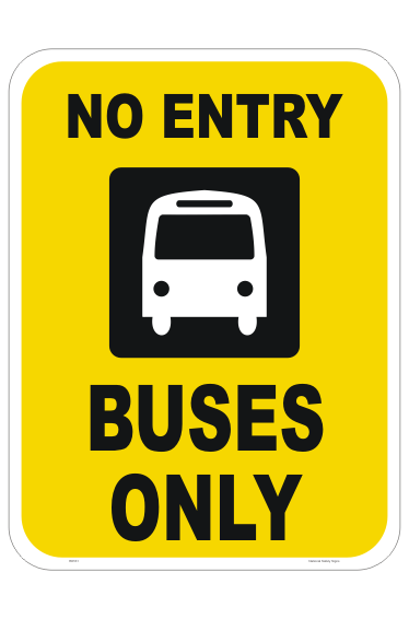 Bus Entry Only Sign
