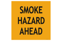 Smoke Hazard Ahead sign