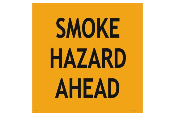 Smoke Hazard Ahead sign