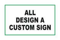 All Design a Custom sign