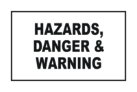 Combination Hazards, Danger and Warning Signs