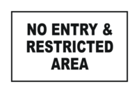 Combination No Entry and Restricted Area Signs