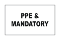 Combination PPE & Mandatory Signs