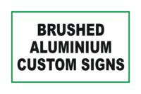 Design Brushed Aluminium signs