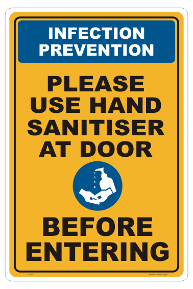 Use Hand Sanitiser Before Entering sign