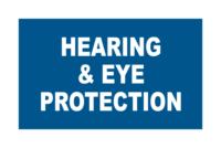 Mandatory Hearing and Eye Protection