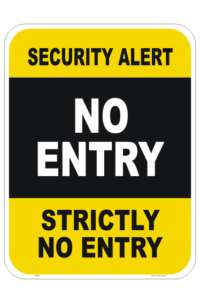 Strictly No Entry sign