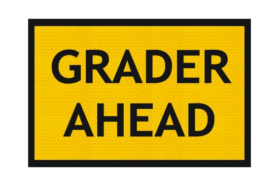 T1-4 Grader Ahead sign