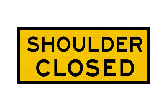 T2-19A Shoulder Closed Sign