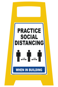 Social Distancing A-Frame Sign - portable floor stand
