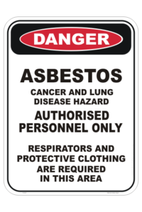 Asbestos Authorised Personnel Only sign