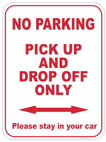 Pick Up and Drop Off sign