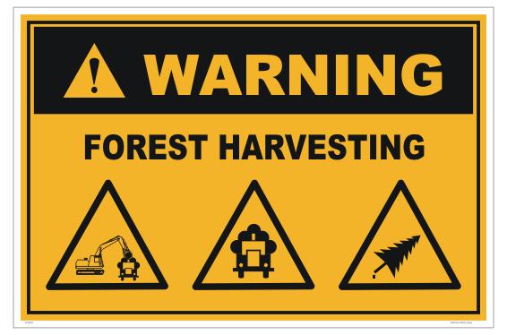 Forest Harvesting sign
