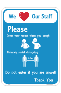 We Love our Staff Health sign